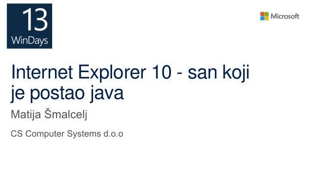 Internet Explorer 10 - san kojije postao java