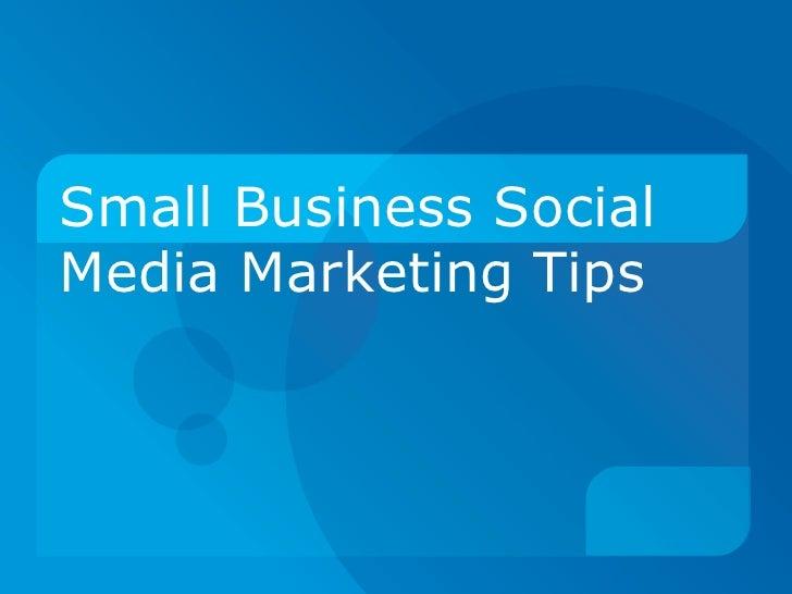 Small Business Social Media Marketing Tips