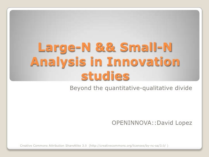 Large-N && Small-N       Analysis in Innovation              studies                                 Beyond the quantitati...