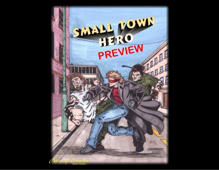 Small Town Hero preview