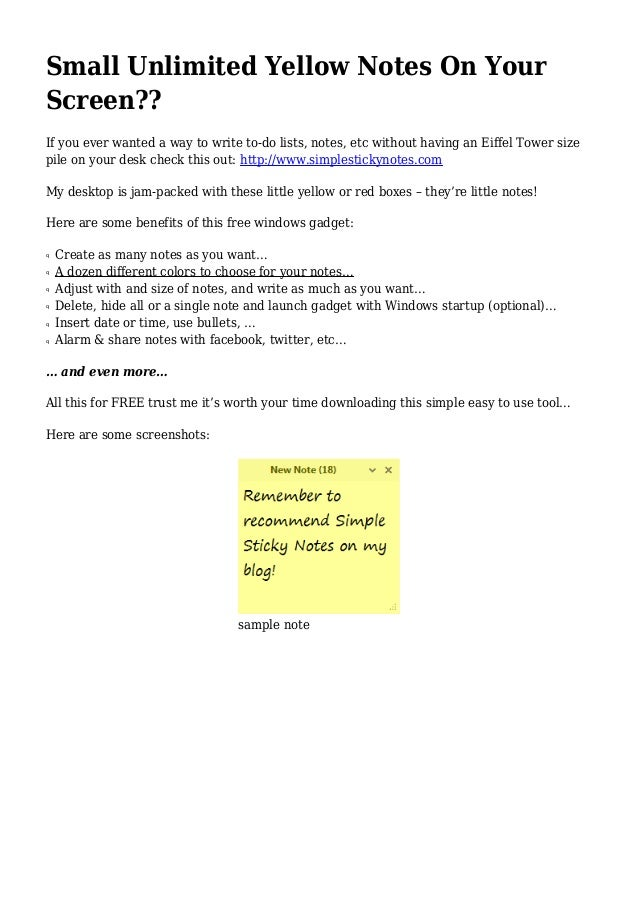 Small Unlimited Yellow Notes On YourScreen??If you ever wanted a way to write to-do lists, notes, etc without having an Ei...