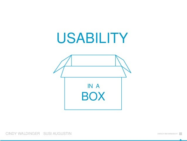 BOX USABILITY CINDY WALDINGER SUSI AUGUSTIN IN A