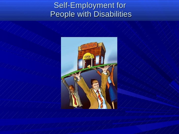 Self-Employment for  People wi