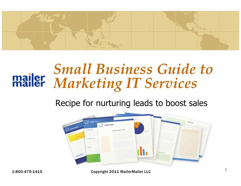 Small Business Guide to                 Marketing IT Services                 Recipe for nurturing leads to boost sales1-8...
