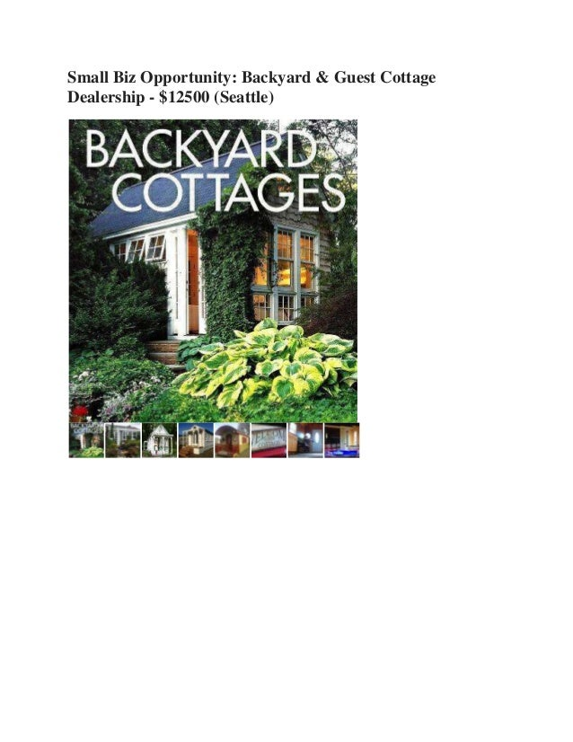 Small Biz Opportunity: Backyard & Guest Cottage Dealership - $12500 (Seattle)