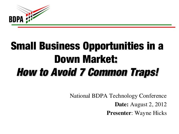 Small Business Opportunities in a Down Market