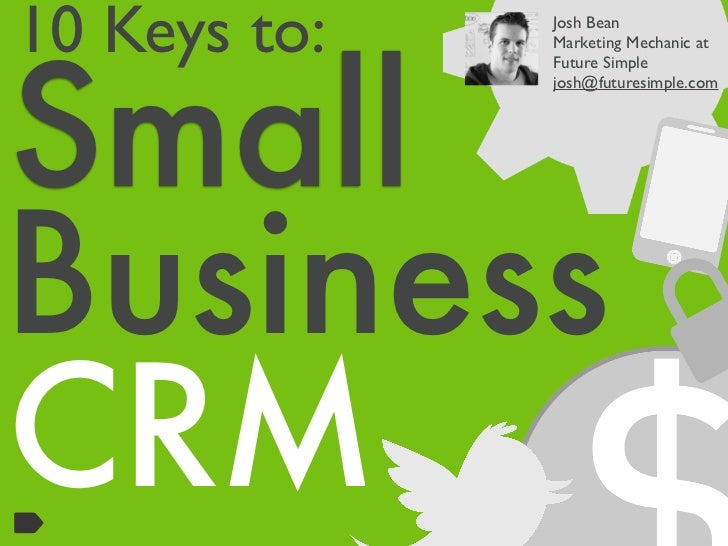 Small Business CRM | 10 Keys to Success