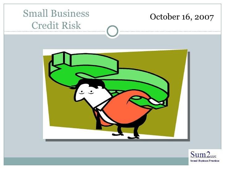 Small Business Cr Seminar Oct 2007