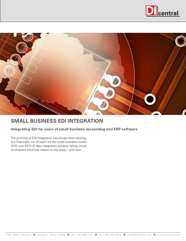 Small Business EDI Integration      Integrating EDI for users of small business accounting and ERP software     The promis...
