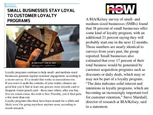 Loyalty programs continue to help small- and medium-sized businesses generate regular customer engagement, according to a ...