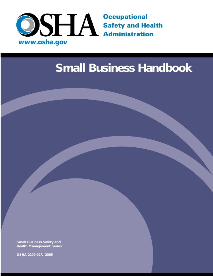 www.osha.gov                         Small Business Handbook     Small Business Safety and Health Management Series  OSHA ...