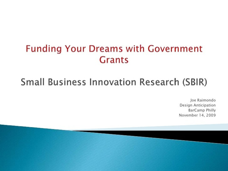 Funding Your Dreams with SBIR Grants