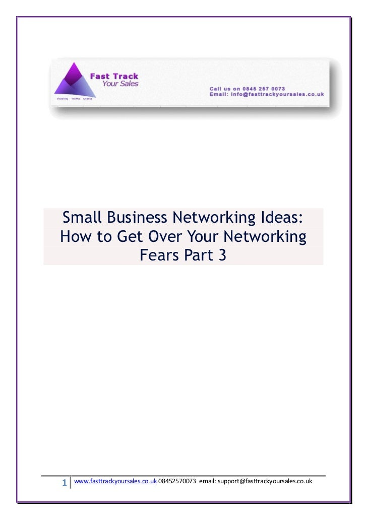 Small Business Networking Ideas:How to Get Over Your Networking          Fears Part 31   www.fasttrackyoursales.co.uk 0845...
