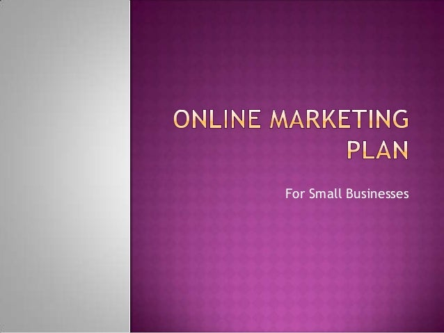 Small Business Online Marketing Plan