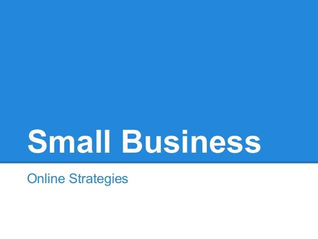 Small BusinessOnline Strategies