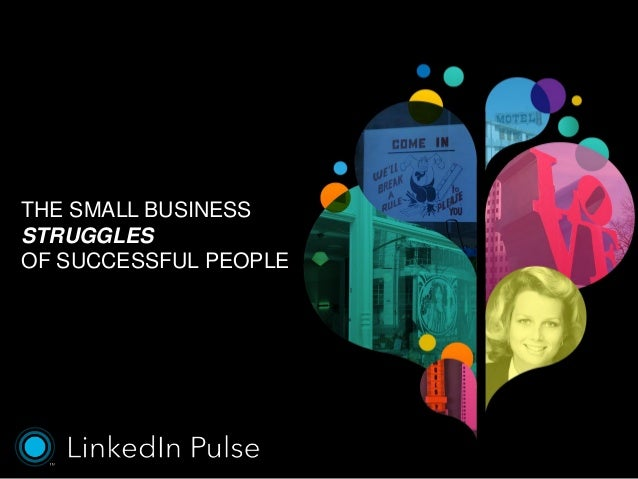 The Small Business Struggles of Successful People