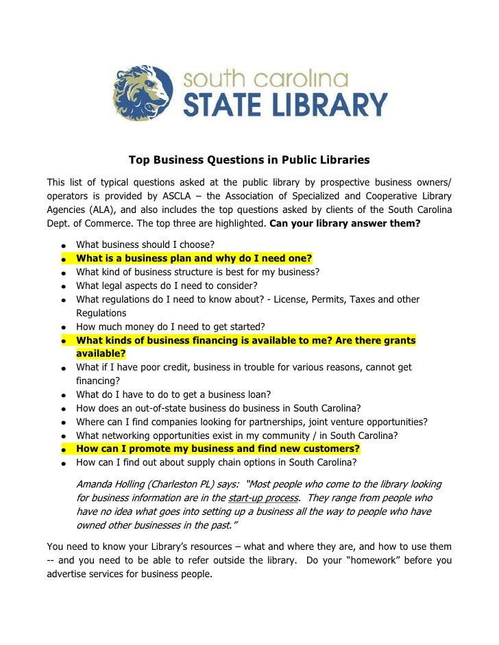 Top Business Questions in Public Libraries  <br />This list of typical questions asked at the public library by prospectiv...