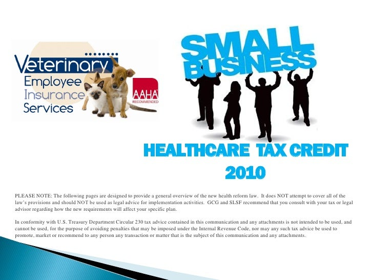HEALTHCARE TAX CREDIT                                                                  2010 PLEASE NOTE: The following pag...