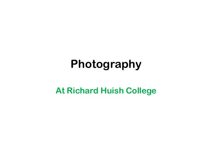 PhotographyAt Richard Huish College