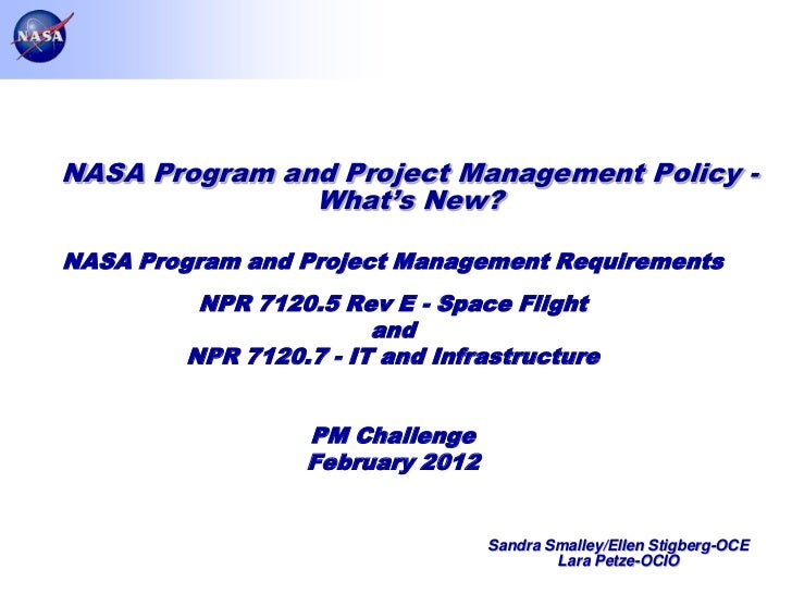 NASA Program and Project Management Policy -               What's New?NASA Program and Project Management Requirements    ...