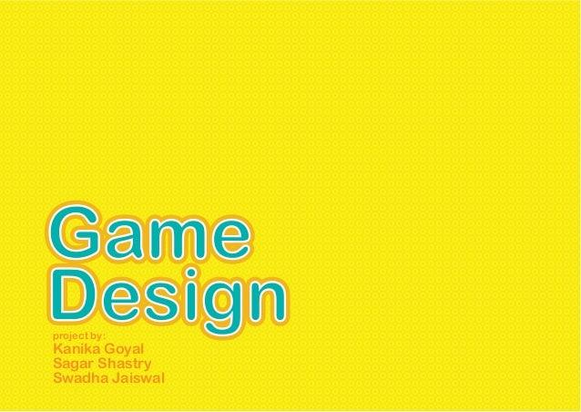 Small game design