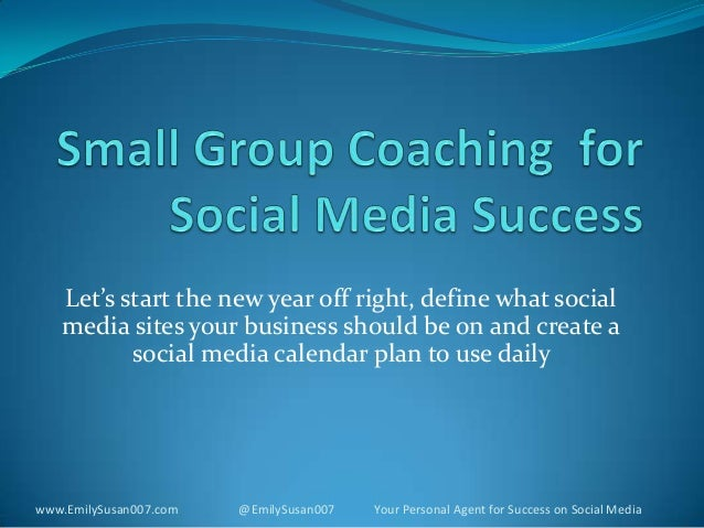 Small group coaching  for social media success