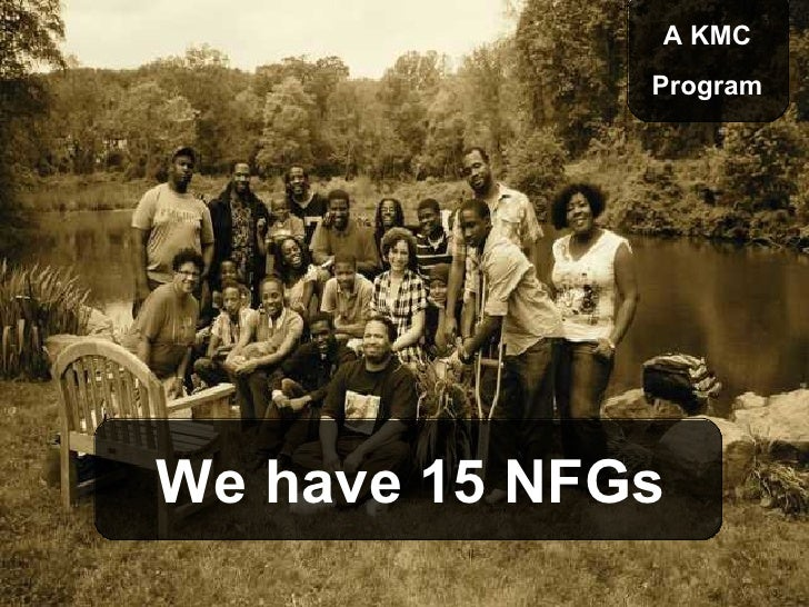 A KMC               Program     We have 15 NFGs