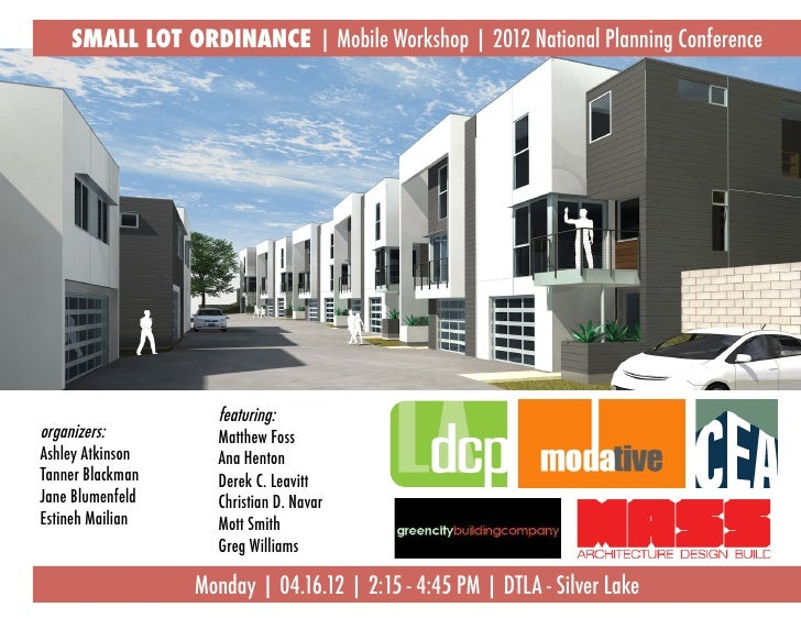 SMALL LOT ORDINANCE | Mobile Workshop | 2012 National Planning Conference                    featuring:organizers:        ...
