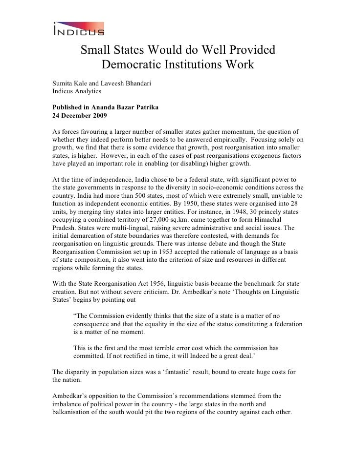 Small States Would do Well Provided              Democratic Institutions Work Sumita Kale and Laveesh Bhandari Indicus Ana...