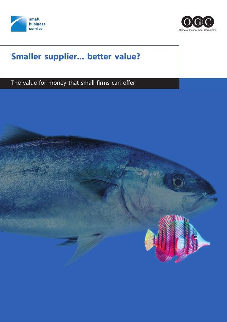 Small supplier better_value