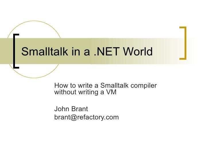 Smalltalk in a  .NET World