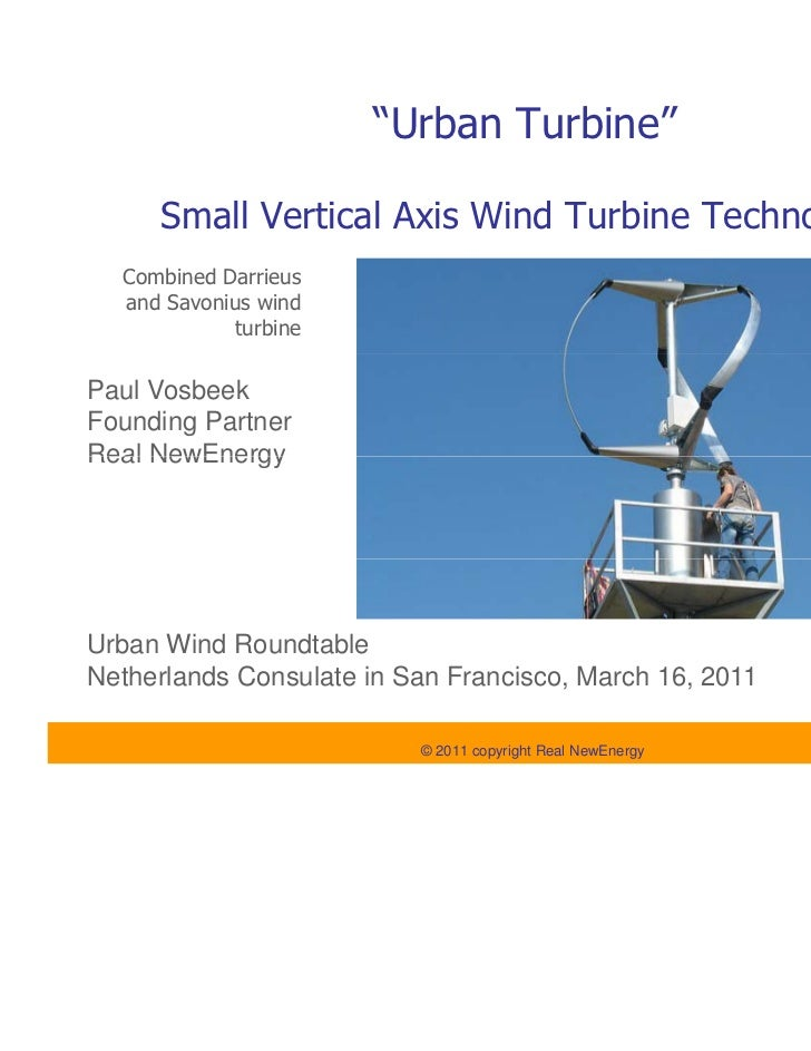 """Urban Turbine""     Small Vertical Axis Wind Turbine Technology  Combined Darrieus  and Savonius wind            turbinePa..."