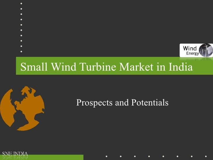 Small Wind Turbine Market in India Prospects and Potentials