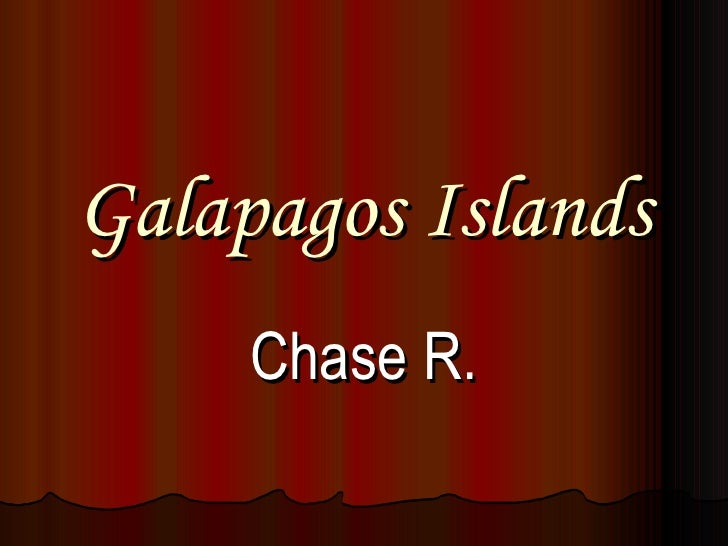 Galapagos Islands Chase R.