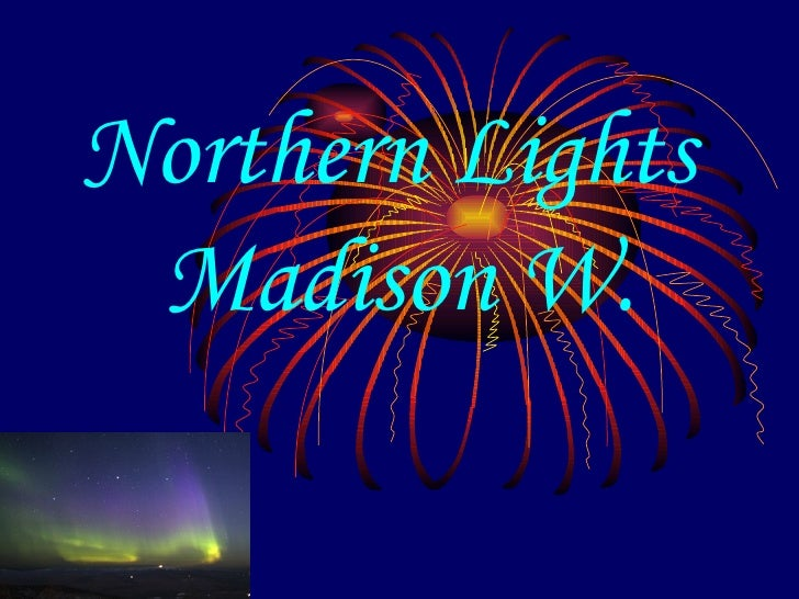 Northern Lights  Madison W.