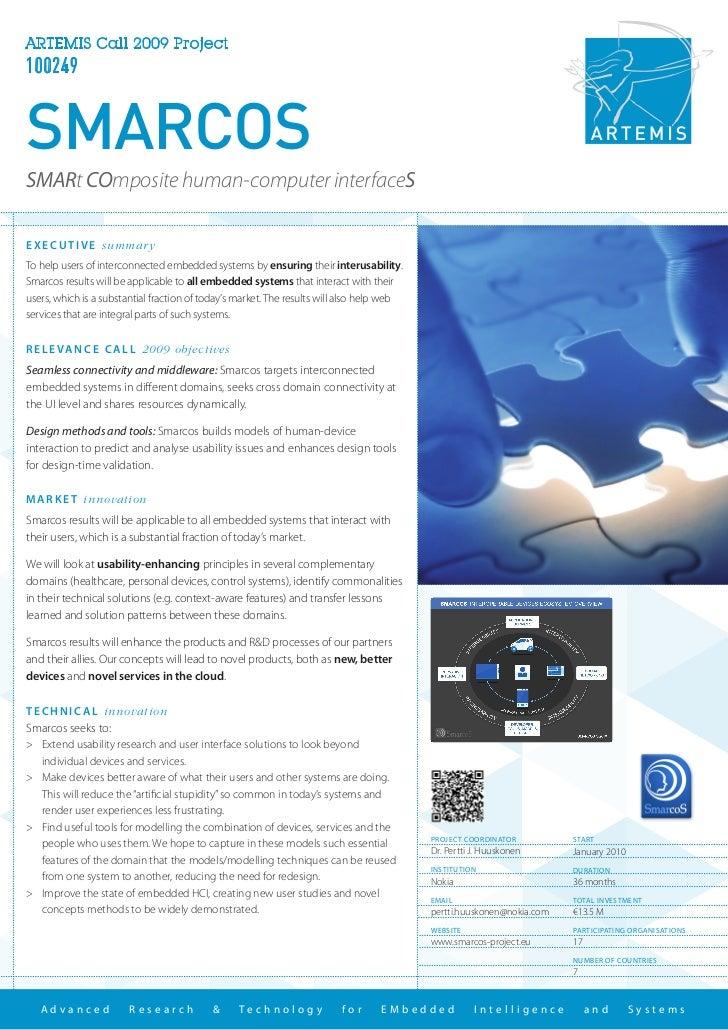 ARTEMIS Call 2009 Project100249SMARCOSSMARt COmposite human-computer interfaceSE X E C U T I V E summar yTo help users of ...