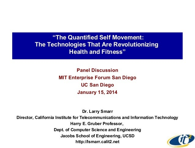 """The Quantified Self Movement: The Technologies That Are Revolutionizing Health and Fitness"" Panel Discussion MIT Enterpri..."