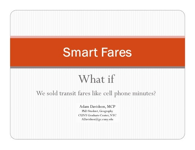 Smart Fares: What if we sold transit fares like cell phone minutes?
