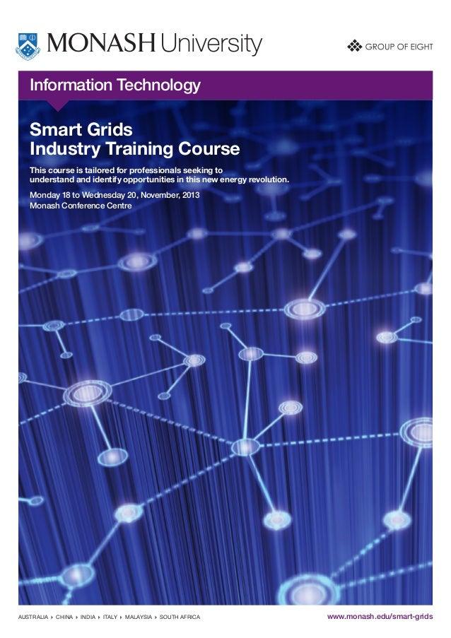Monash Smart grids Industry Short-Course, Nov 18-20th 2013, Melbourne.