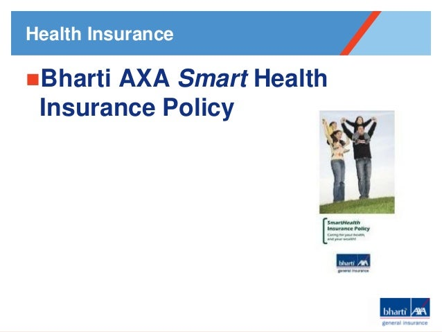 Health Insurance  Bharti  AXA Smart Health Insurance Policy