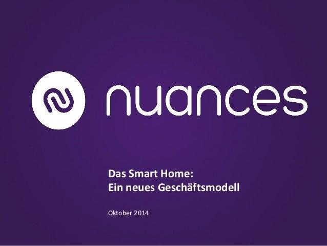 Das Smart Home:  Ein neues Geschäftsmodell  Oktober 2014