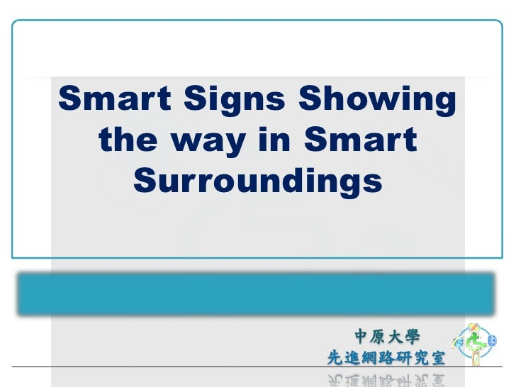Smart Signs Showing  the way in Smart    Surroundings