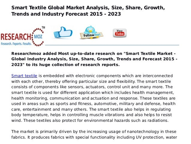 textile industry trends in the global Smart textiles industry trends and market segment forecasts to 2020 trends, supply and demand which have been driving and inhibiting the global smart.