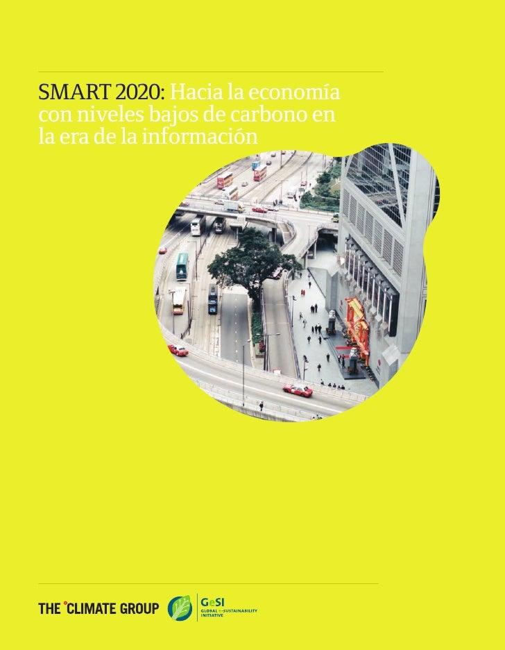 SMART 2020: Hacia la economía con niveles bajos de carbono en la era de la información