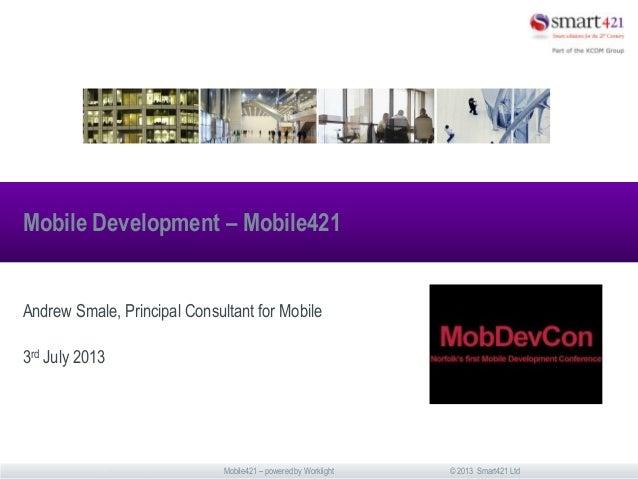 Smart421 mobile421 mob devcon 3 july