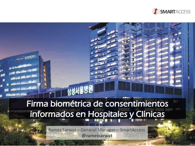 Firma biométrica de consentimientos informados en Hospitales y Clínicas Rames Sarwat – General Manager – SmartAccess @rame...