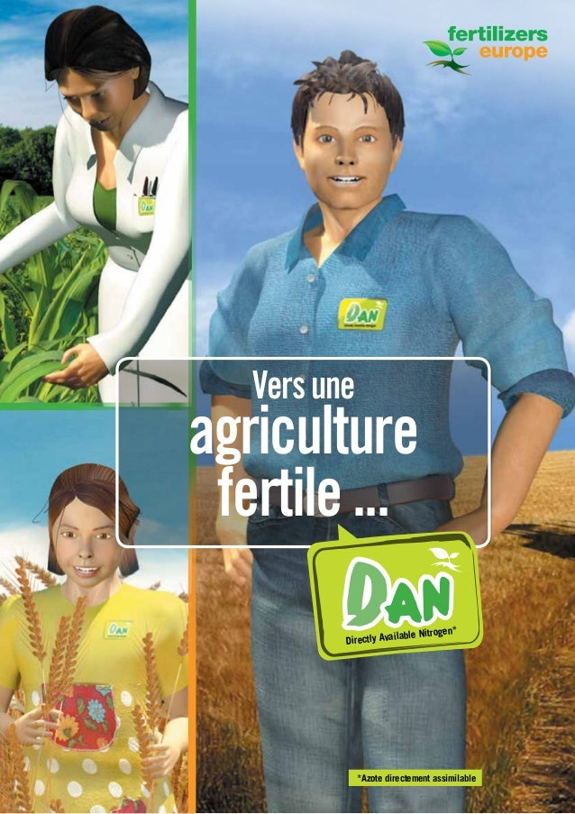 1 Versune agriculture fertile... DA NDirectly Available Nitrogen* *Azote directement assimilable