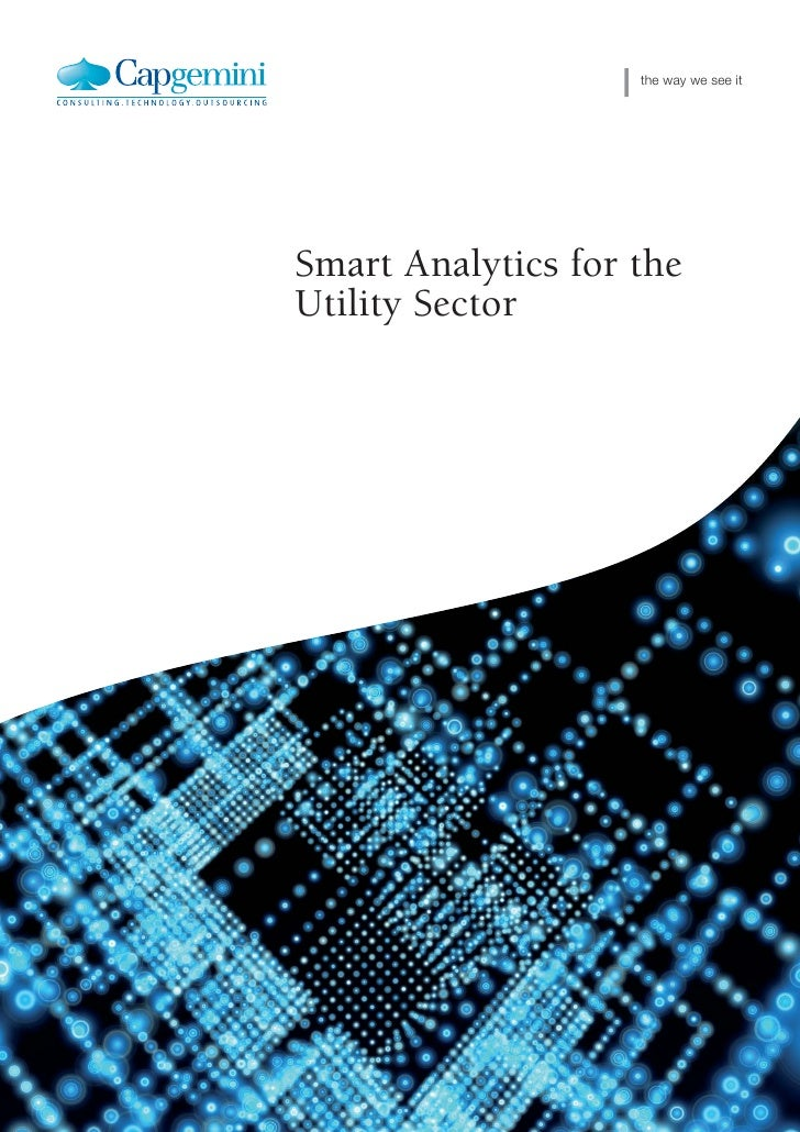 Smart Analytics for Utlities   the way we see it     Smart Analytics for the Utility Sector Cover-Intro; Helvetica 75 bold...
