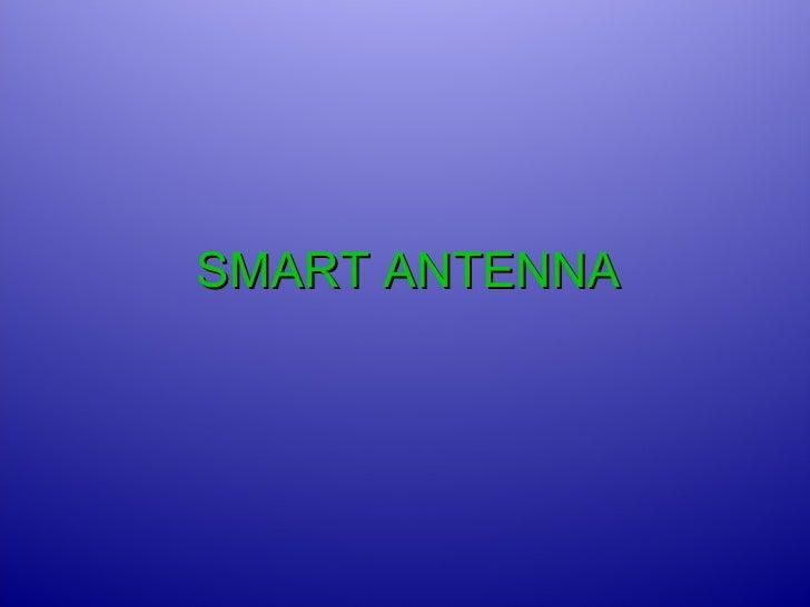 SMART ANTENNA