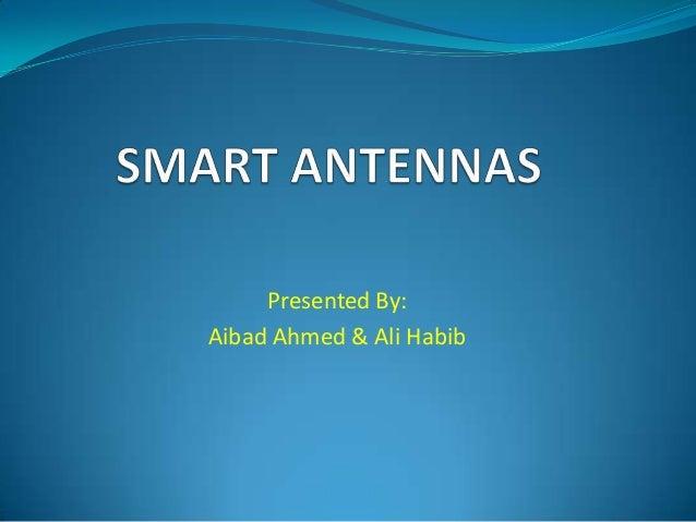 Presented By:Aibad Ahmed & Ali Habib